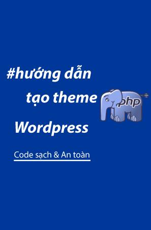 Hướng dẫn tạo theme WordPress phần 1